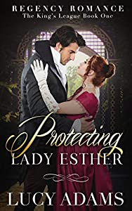 Protecting Lady Esther (The King's League, #1)