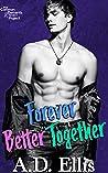Forever Better Together