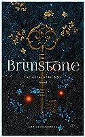 Brimstone (The Metals Trilogy: Vol. I)