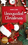 Unexpected Christmas by Phoenix B. Asher