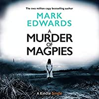 A Murder of Magpies (Magpies, #2)