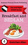 Breakfast and Bedlam (Day and Night Diner Series Book 4)