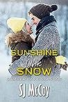 Sunshine Over Snow (Summer Lake Seasons, #3)