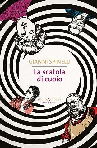 La scatola di cuoio by Gianni Spinelli