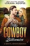 The Cowboy Billionaire (Sweet Billionaires Book 5)