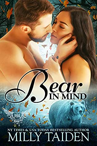 Bear In Mind by Milly Taiden