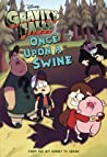 Once Upon a Swine (Gravity Falls)