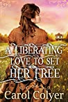 A Liberating Love to Set Her Free