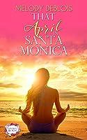 That April in Santa Monica (Love is a Beach # 1)