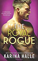 The Royal Rogue: A Surprise Baby Romance