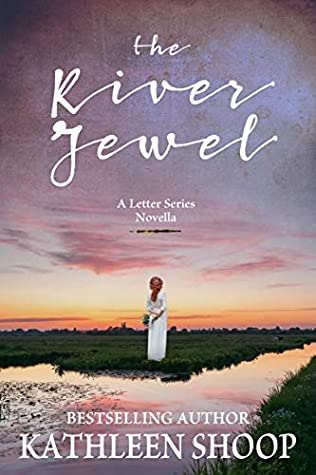 The River Jewel: A Letter Series Novella