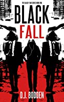 Black Fall (The Black Year Series, #1)