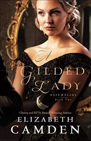 A Gilded Lady (Hope and Glory, #2)