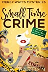 Small Time Crime (Mercy Watts Mysteries #10)