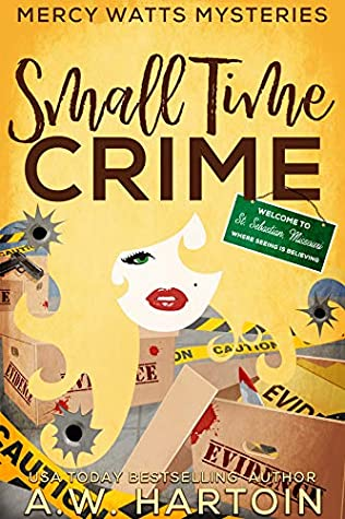 Small Time Crime by A.W. Hartoin