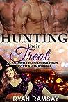 Hunting their Treat: A Halloween Billionaires and Virgin Reverse Harem Romance