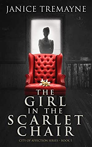 The Girl in the Scarlet Chair by Janice Tremayne