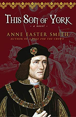 This Son of York by Anne Easter Smith