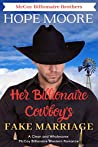 Her Billionaire Cowboy's Fake Marriage (McCoy Billionaire Brothers, #1)