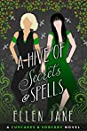 A Hive of Secrets and Spells (Cupcakes and Sorcery Book 2)