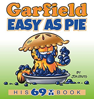 Garfield Easy as Pie: His 69th Book