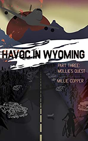 Mollie's Quest (Havoc in Wyoming, #3)