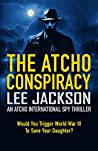 The Atcho Conspiracy (Atcho Series Book 1)