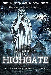 Highgate (This Haunted World #3)
