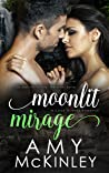 Moonlit Mirage - A Cook Islands Romance (Moonlit Destination Series)