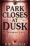 Park Closes at Dusk