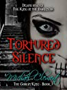 Tortured Silence (The Goblin King, #3)