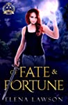 Of Fate and Fortune (Arcane Arts Academy, #4)