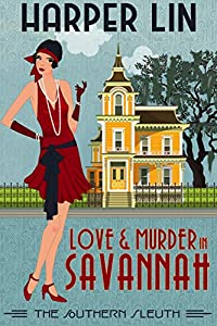 Love and Murder in Savannah (The Southern Sleuth #1)