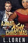 A Phat Ash Christmas