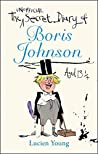 The Secret Diary of Boris Johnson Aged 13¼