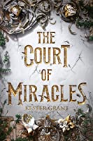 The Court of Miracles (Court of Miracles, #1)