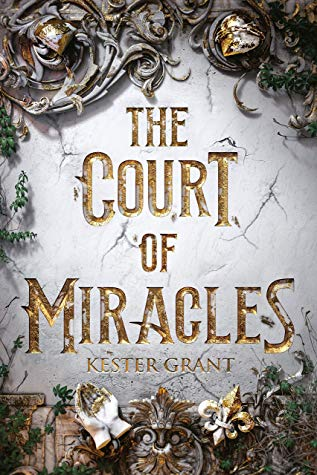 Image result for the court of miracles kester grant