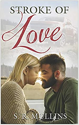 Stroke of Love: Love in the Inland Northwest Book 2