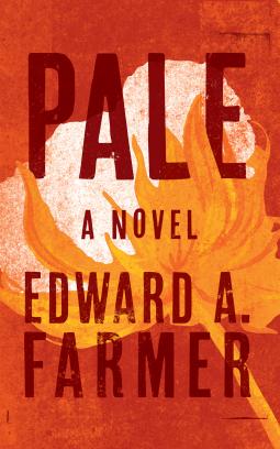 Pale - Edward A. Farmer