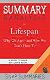 Summary & Analysis of Lifespan: Why We Age—and Why We Don't Have To: A Guide to David Sinclair's Book