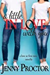 A Little in Love With You (A Love at First Note Novella)