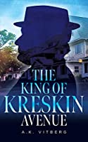 The King of Kreskin Avenue