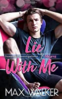Lie With Me (Stonewall Investigations Miami)