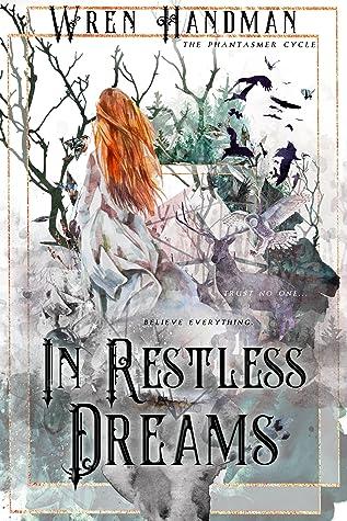 In Restless Dreams by Wren Handman