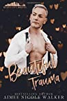 Beautiful Trauma (Queen City Rogues, #3)