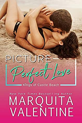 Picture Perfect Love by Marquita Valentine