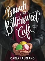 Brunch at Bittersweet Café (The Saturday Night Supper Club #2)