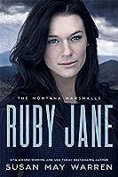 Ruby Jane: Montana Marshalls Series - Book Five (Series)