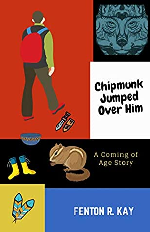 Chipmunk Jumped Over Him by Fenton R Kay