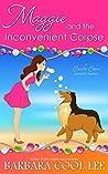 Maggie and the Inconvenient Corpse (Carita Cove #2)